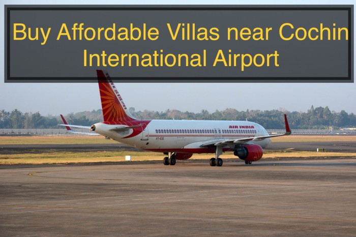 Buy Affordable Villas near Cochin International Airport