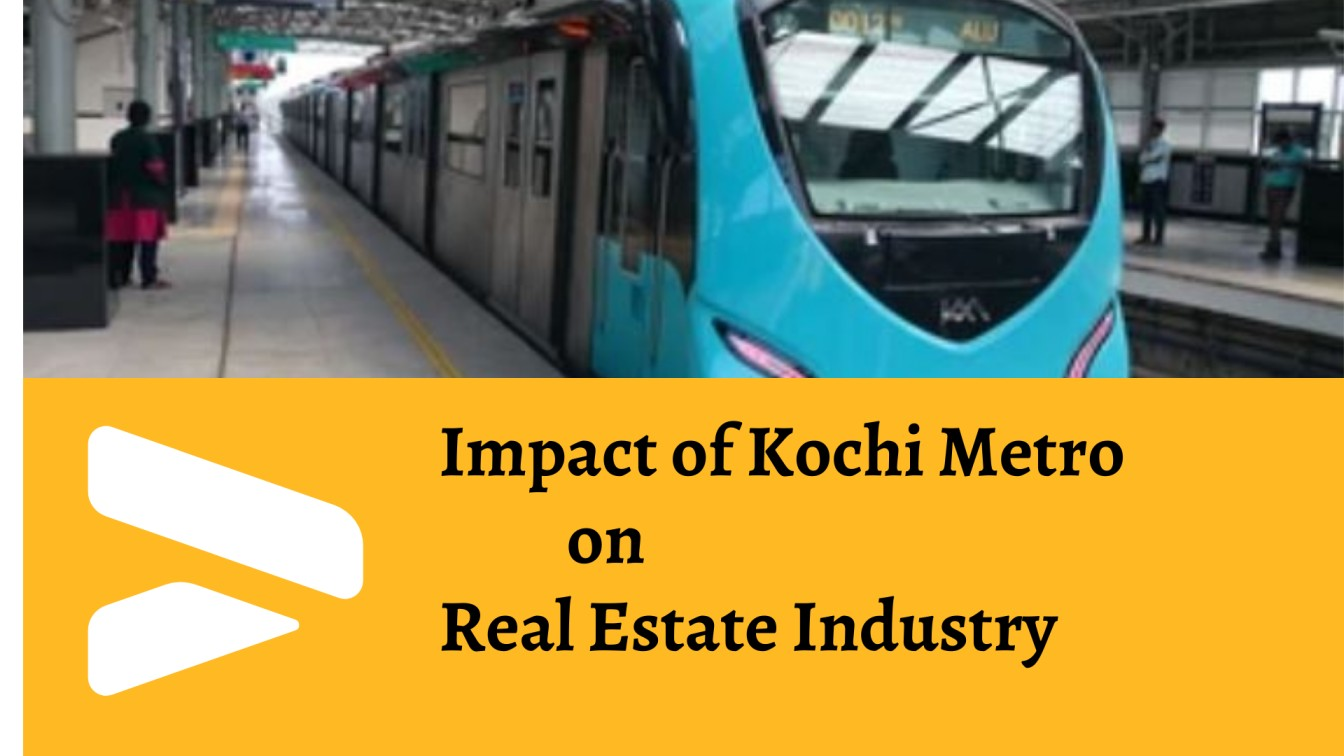 Kochi Metro Impact on Real Estate